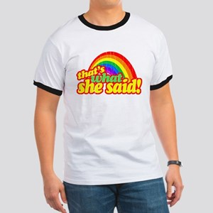 Thats What She Said!!! T-Shirt
