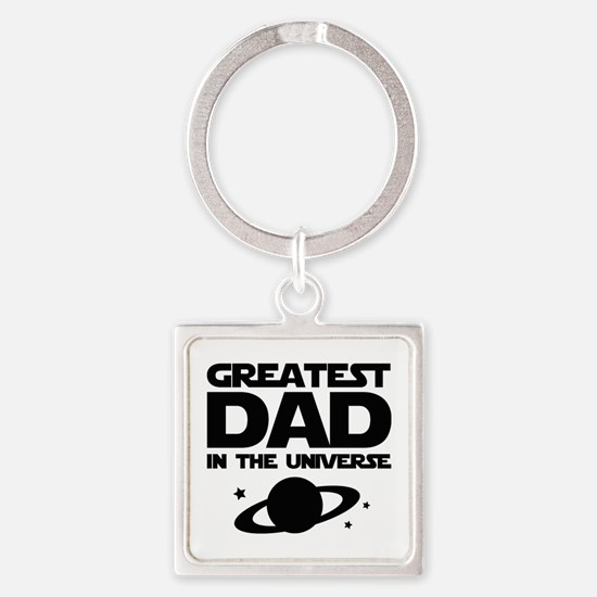 Greatest Dad In The Universe Square Keychain