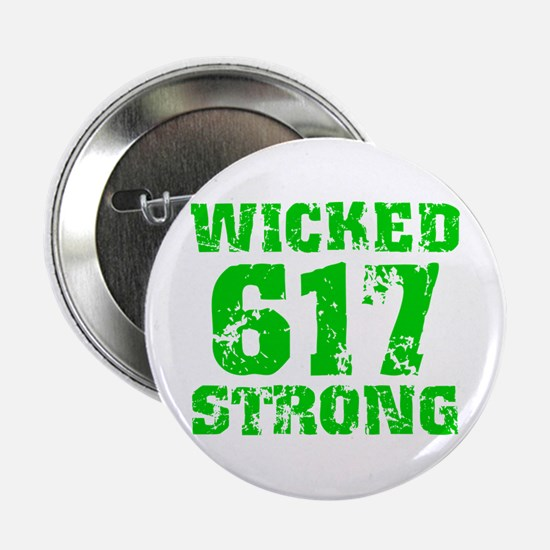 "Wicked 617 Strong 2.25"" Button (10 pack)"