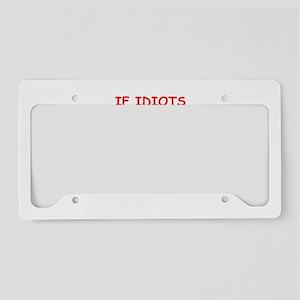 idiots License Plate Holder