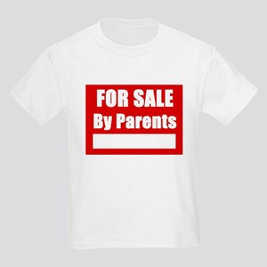 For Sale By Parents Kids T-Shirt