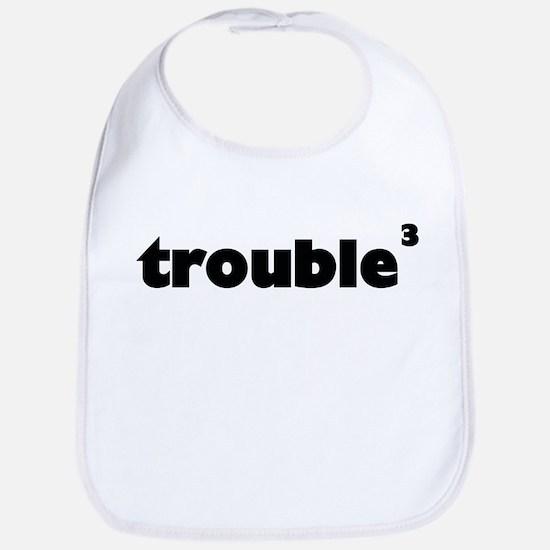 Trouble x 3 Bib
