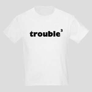 Trouble x 3 Kids T-Shirt