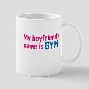 My boyfriends name is GYM Mug