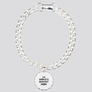 The World's Okayest Mom Charm Bracelet, One Charm