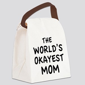 The World's Okayest Mom Canvas Lunch Bag