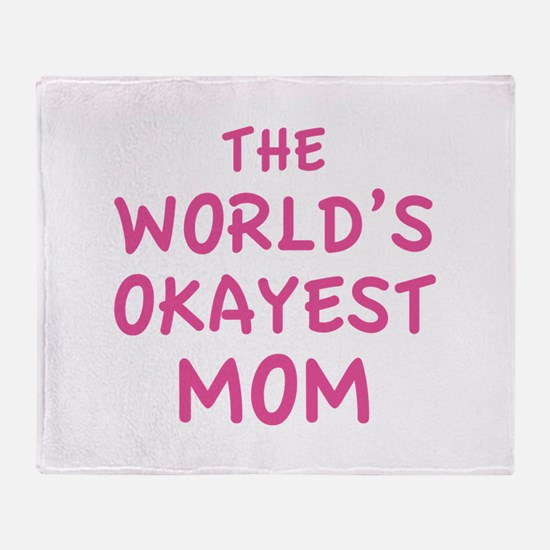 The World's Okayest Mom Stadium Blanket