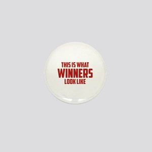 This is what WINNERS look like Mini Button