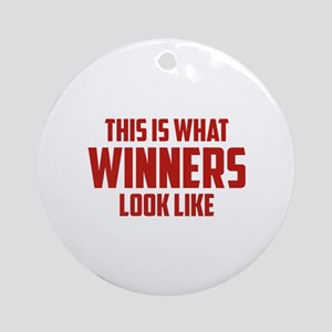 This is what WINNERS look like Ornament (Round)