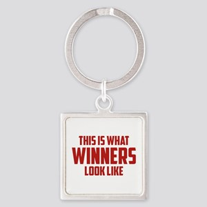 This is what WINNERS look like Square Keychain