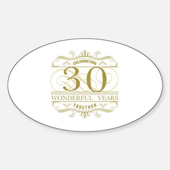 Funny 30 years together Sticker (Oval)