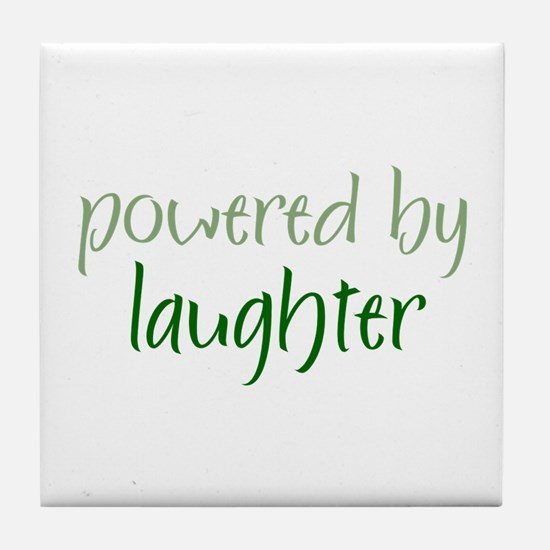 Powered By laughter Tile Coaster