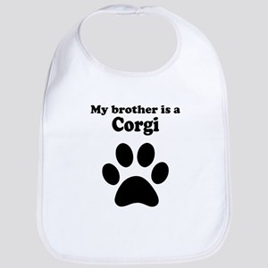 My Brother Is A Corgi Bib