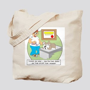 Rin Tin Tin's been on this stuff ... Tote Bag