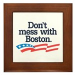 Dont Mess With Boston Framed Tile
