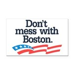 Dont Mess With Boston Rectangle Car Magnet