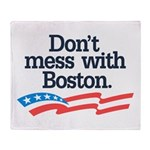 Dont Mess With Boston Throw Blanket