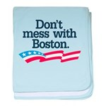 Dont Mess With Boston baby blanket