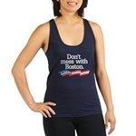 Dont Mess With Boston Racerback Tank Top