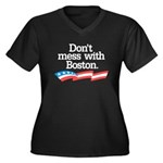 Dont Mess With Boston Plus Size T-Shirt