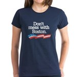 Dont Mess With Boston T-Shirt