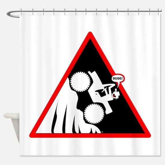 Hill Climb DUDE Danger Signs Shower Curtain