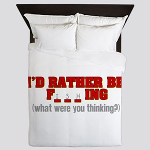 Rather Be Fishing Queen Duvet