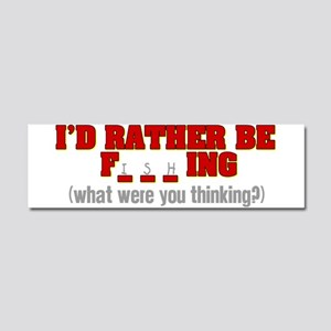 Rather Be Fishing Car Magnet 10 x 3