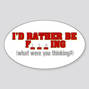 Rather Be Fishing Sticker (Oval)