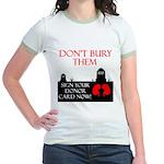 Don't Bury Them Jr. Ringer T-Shirt