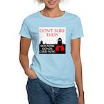 Don't Bury Them Women's Pink T-Shirt
