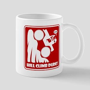 Hill Climb DUDE Warning Signs Mug