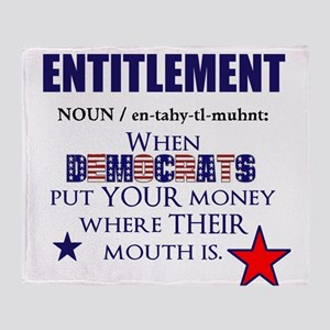 Entitlement Throw Blanket
