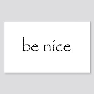 BE NICE Sticker (Rectangle)