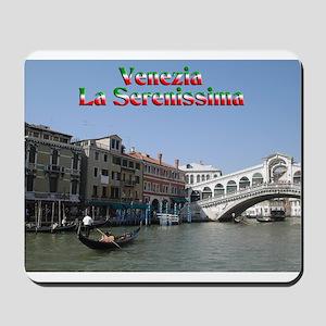 Venice the most serene Mousepad