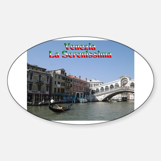 Venice the most serene Oval Decal