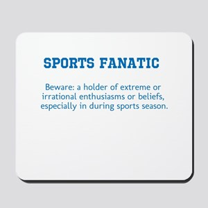 Sports Fanatic Mousepad
