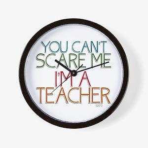 Teacher Dont Scare Wall Clock