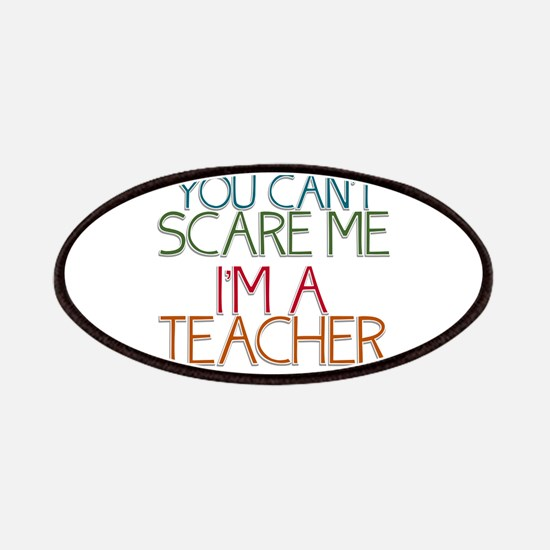 Teacher Dont Scare Patches