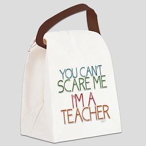 Teacher Dont Scare Canvas Lunch Bag