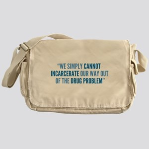 Drug Policy Reform Quote Messenger Bag