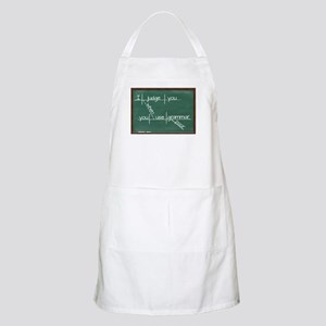 I judge you when you use poor grammar. Apron