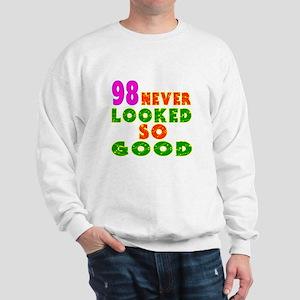 98 Birthday Designs Sweatshirt