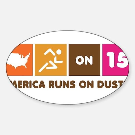 america-runs-on-dustin Decal