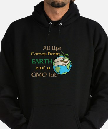 All Life Comes From Earth. Not a GMO Lab Hoodie