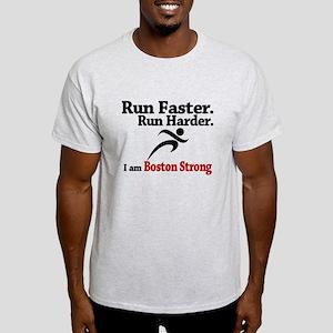 Run Faster Run Harder Light T-Shirt