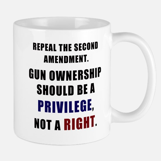 Repeal the second amendment Mug