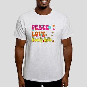 peace love honeybees T-Shirt