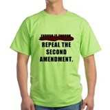 Repeal second amendment Green T-Shirt