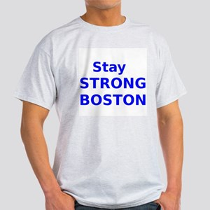 Stay Strong Boston T-Shirt